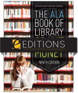The ALA Book of Library Grant Money, Ninth Edition—eEditions e-book