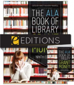 The ALA Book of Library Grant Money, Ninth Edition—print/e-book Bundle