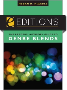 The Readers' Advisory Guide to Genre Blends—eEditions e-book