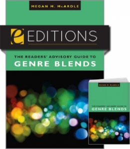 The Readers' Advisory Guide to Genre Blends—print/e-book Bundle