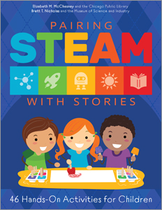 book cover for Pairing STEAM with Stories: 46 Hands-On Activities for Children