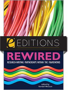Rewired: Research-Writing Partnerships within the Frameworks — eEditions PDF e-book