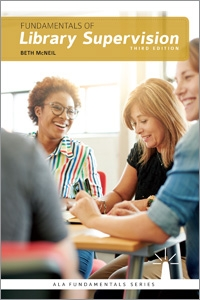 Fundamentals of Library Supervision, Third Edition