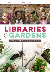 book cover for Libraries and Gardens: Growing Together