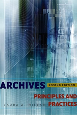 book cover for Archives, Second Edition: Principles and Practices