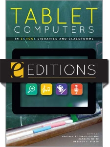 Tablet Computers in School Libraries and Classrooms--eEditions e-book