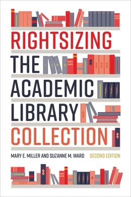 book cover for Rightsizing the Academic Library Collection, Second Edition