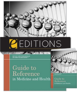 Guide to Reference in Medicine and Health—print/e-book Bundle