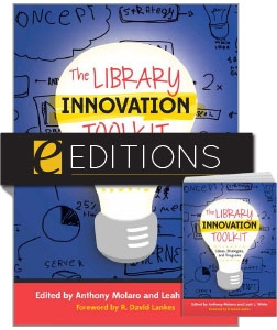 The Library Innovation Toolkit: Ideas, Strategies, and Programs—print/e-book Bundle