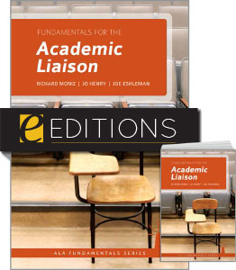 Fundamentals for the Academic Liaison—print/e-book Bundle
