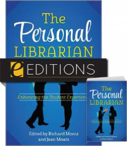 The Personal Librarian: Enhancing the Student Experience—print/e-book Bundle