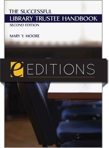 The Successful Library Trustee Handbook, Second Edition--eEditions e-book