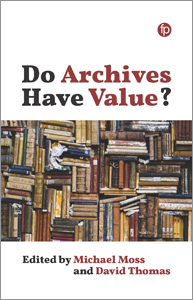 book cover for Do Archives Have Value?