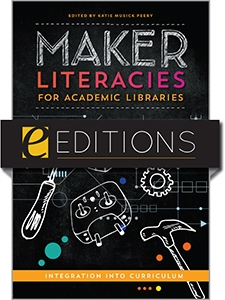product image for Maker Literacies for Academic Libraries—e-book