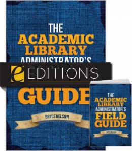 The Academic Library Administrator's Field Guide—print/e-book Bundle