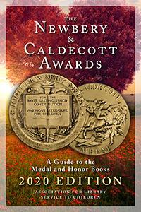 book cover for The Newbery and Caldecott Awards: A Guide to the Medal and Honor Books, 2020 Edition