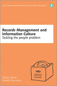 Records Management and Information Culture: Tackling the People Problem