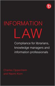 book cover for Information Law: Compliance for Librarians, Knowledge Managers and Information Professionals