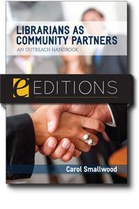 Librarians as Community Partners: An Outreach Handbook--eEditions e-book