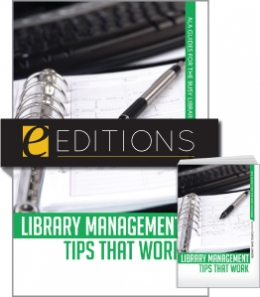 Library Management Tips that Work--print/e-book Bundle