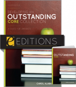 Developing an Outstanding Core Collection: A Guide for Libraries, Second Edition—print/e-book Bundle