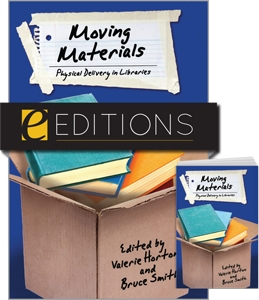 Moving Materials: Physical Delivery in Libraries—print/e-book Bundle