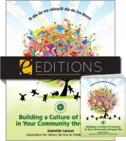El día de los niños/El día de los libros: Building a Culture of Literacy in Your Community through Día--print/e-book Bundle