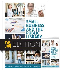 Small Business and the Public Library: Strategies for a Successful Partnership--print/e-book Bundle