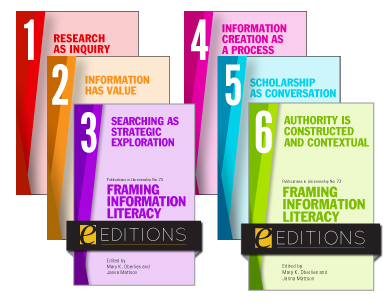 book cover for Framing Information Literacy (PIL#73): Teaching Grounded in Theory, Pedagogy, and Practice (6 VOLUME SET)—eEditions PDF e-book