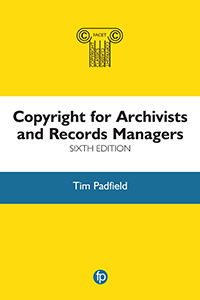 book cover for Copyright for Archivists, Sixth Edition