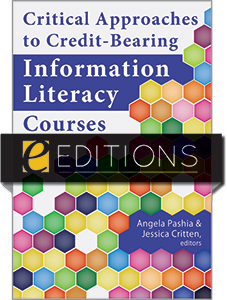 cover image for Critical Approaches to Credit-Bearing Information Literacy Courses—eEditions PDF e-book