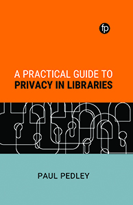 book cover for A Practical Guide to Privacy in Libraries