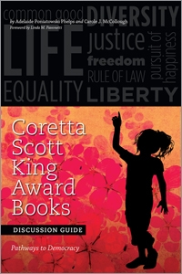 Coretta Scott King Award Books Discussion Guide: Pathways to Democracy