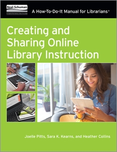 Creating and Sharing Online Library Instruction: A How-To-Do-It Manual For Librarians
