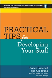 Practical Tips for Developing Your Staff (HARDCOVER)