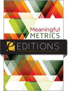 Meaningful Metrics: A 21st Century Librarian's Guide to Bibliometrics, Altmetrics, and Research Impact—eEditions e-book