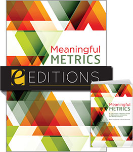 Meaningful Metrics: A 21st Century Librarian's Guide to Bibliometrics, Altmetrics, and Research Impact—print/e-book Bundle