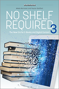 book cover for No Shelf Required 3: The New Era for E-Books and Digital Content