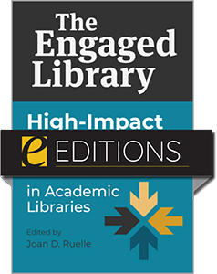 cover image for The Engaged Library: High-Impact Educational Practices in Academic Libraries—eEditions PDF e-book