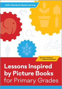 book cover for 21 Lessons Inspired by Picture Books (AASL Standards–Based Learning for Primary Grades series)