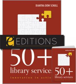 50+ Library Services: Innovation in Action--print/e-book Bundle