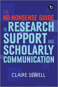 book cover for The No-nonsense Guide to Research Support and Scholarly Communication