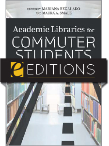 cover image for Academic Libraries for Commuter Students--e-book