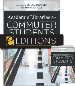cover image for Academic Libraries for Commuter Students--print/e-book bundle