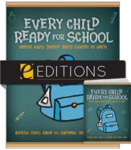 Every Child Ready for School: Helping Adults Inspire Young Children to Learn—print/PDF e-book Bundle