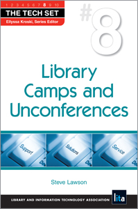 Library Camps and Unconferences (THE TECH SET® #8)