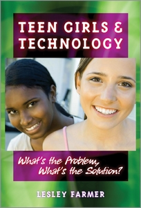 Teen Girls and Technology: What's the Problem, What's the Solution?