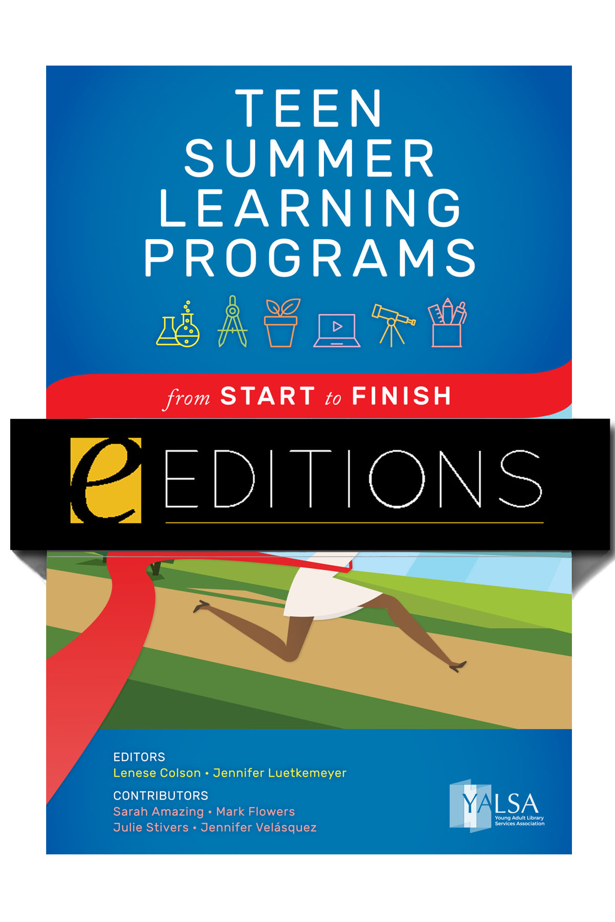 cover image for Teen Summer Learning Programs: From Start to Finish—eEditions e-book