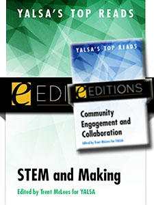 YALSA's Top Reads: Community Engagement and Collaboration, STEM and Making — eEditions e-book bundle