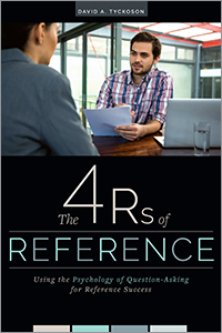 book cover for The 4 Rs of Reference: Using the Psychology of Question-Asking for Reference Success